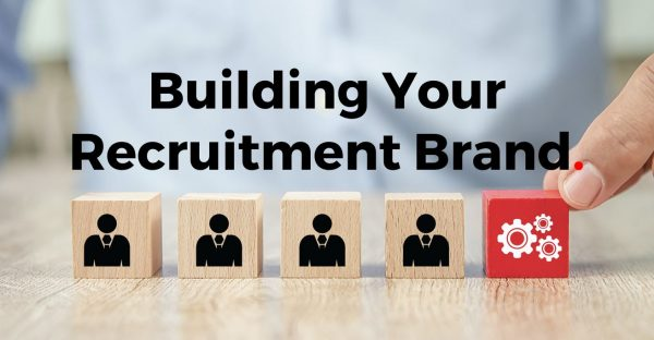 Building your recruitment brand