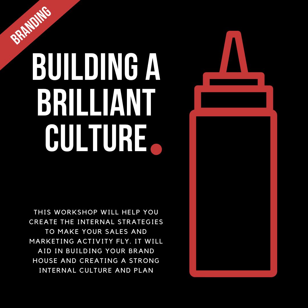 Building a brilliant culture